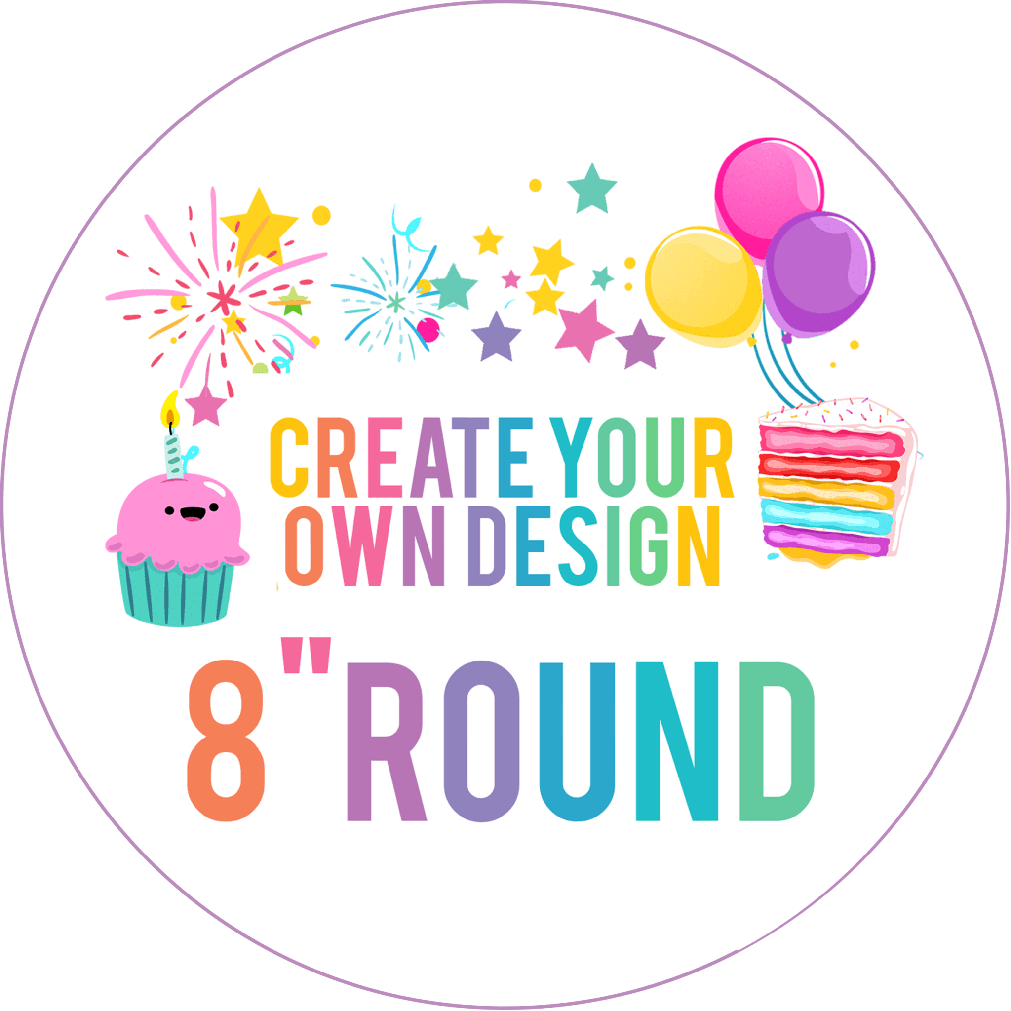 Design Your Own 8 Round Edible Cake Topper Online Design App