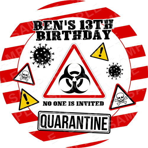 Quarantine Lockdown Coronavirus Edible Cake Topper - Quarantine Lockdown Coronavirus Edible Image - Round