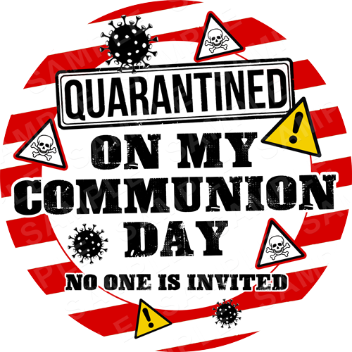 Quarantine Lockdown Coronavirus Edible Cake Topper - Quarantined Communion Edible Image - Round